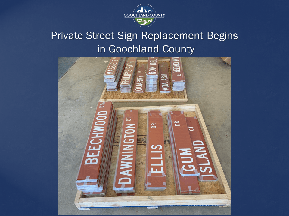 Goochland County - Private Street Sign Replacement