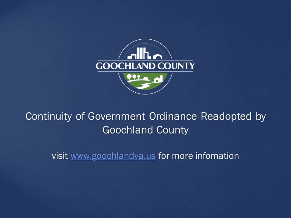 Goochland County Readopts Continuity of Govt Operations Ordinance - May 2020