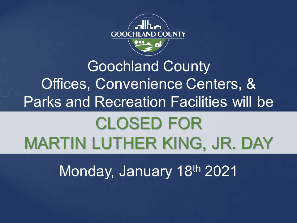 Goochland County - Martin Luther King Holiday - 2021