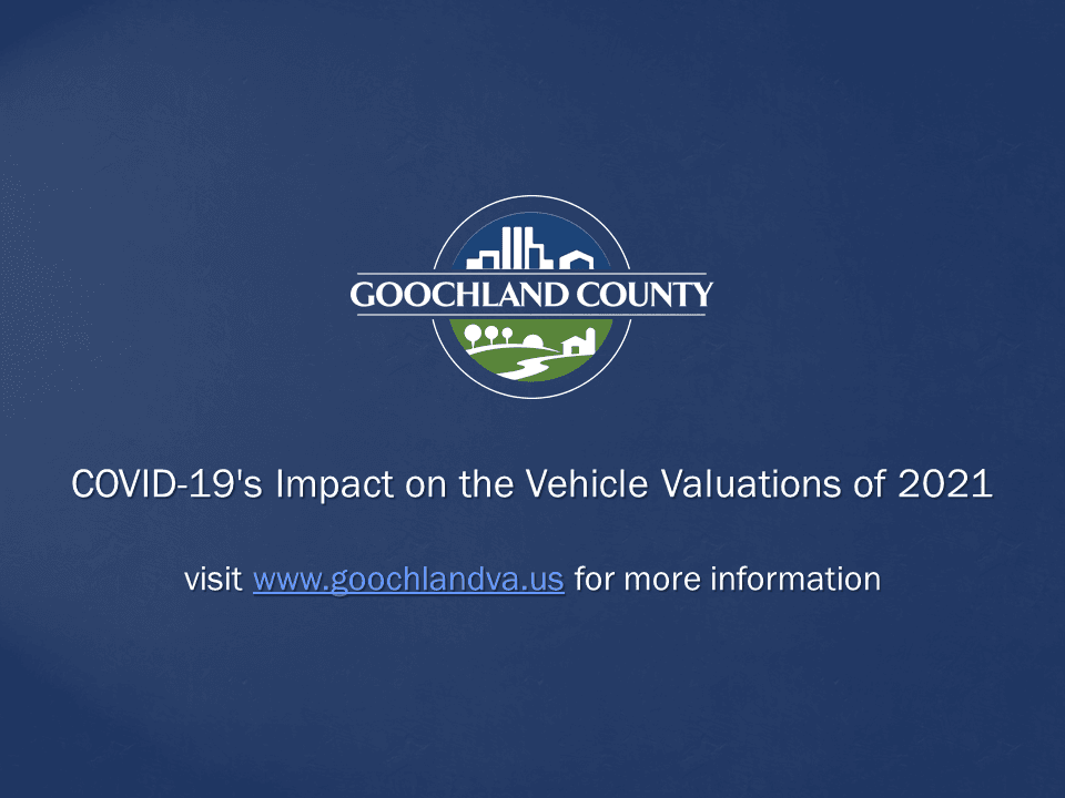 Goochland County - COVID-19 Impact on the Vehicle Valuations of 2021